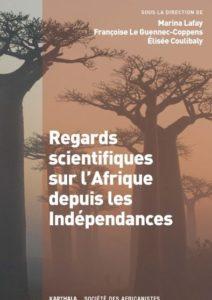 Regards scientifiques sur l'Afrique depuis les indépendances