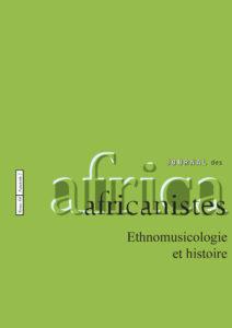 Tome 84 - fascicule 2. 2014. Ethnomusicologie et histoire