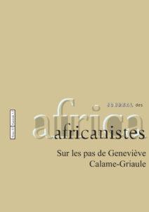 Tome 85 - fascicule 1-2. 2015. Sur les pas de Geneviève Calame-Griaule