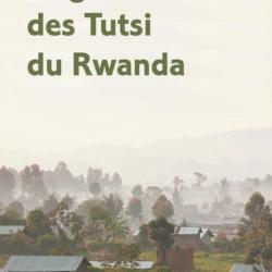Florent Piton, Le génocide des Tutsi du Rwanda