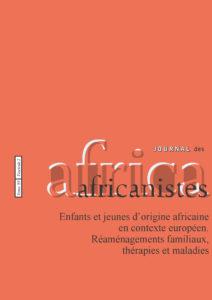 Tome 89 - fascicule 2. 1999. Enfants et jeunes d'origine africaine en contexte européen. Réaménagements familiaux, thérapies et maladies